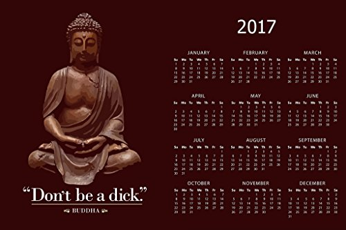 College-wohnheim-poster (Dont Be A Dick Buddha Zitat Funny 2017 Kalender 30 x 46 cm)