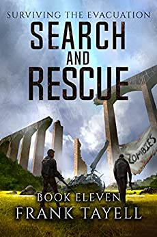 Surviving the Evacuation, Book 11: Search and Rescue (English Edition) von [Tayell, Frank]