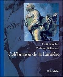 Célébration de la lumière. Regards sur la Transfiguration