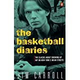 The Basketball Diaries by Jim Carroll (2-Nov-1995) Paperback