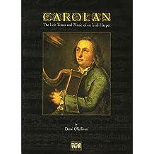 Carolan: The Life, Times and Music Of An Irish Harper. Para Arpa
