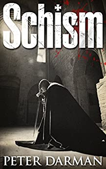 Schism (Crusader Chronicles Book 5) by [Darman, Peter]