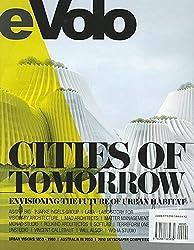 eVolo 03 (Fall/Winter 2010): Cities of Tomorrow by Carlo Aiello (2011-01-01)