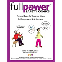 Fullpower Safety Comics: Personal Safety for Teens and Adults In Cartoons and Basic Language