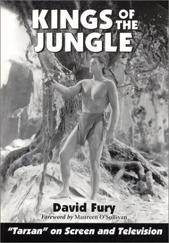 "Kings of the Jungle: An Illustrated Reference to ""Tarzan"" on Screen and Television (Illustrated Reference to 'Tarzan' on Screen and Television)"