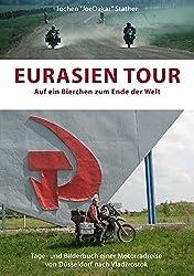 Eurasien Tour: Auf ein Bierchen zum Ende der Welt