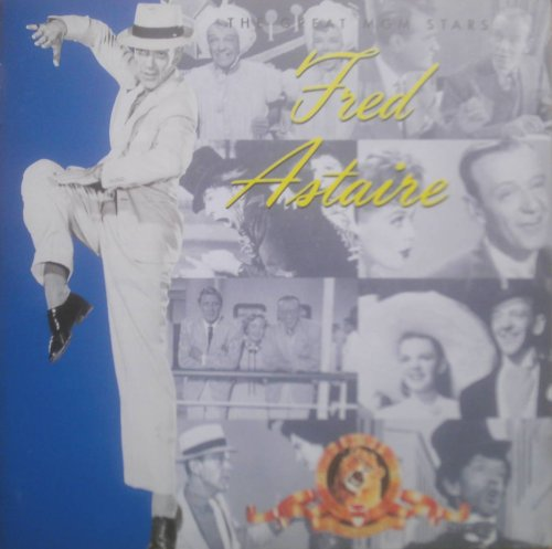 FRED ASTAIRE The Great MGM Stars; Easter Parade; The Belle of New York; The Band Wagon; Royal Wedding; Silk Stockings; Three Little Words