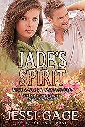 Jade's Spirit (Blue Collar Boyfriends Book 2)