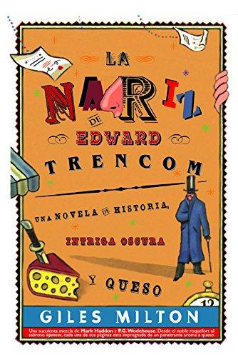 La Nariz de Edward Trencom/ Edward Trencom's Nose Cover Image