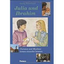 Julia und Ibrahim: Christen und Muslime lernen einander kennen