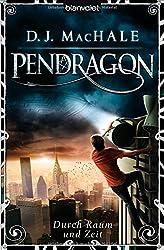 Pendragon: Durch Raum und Zeit