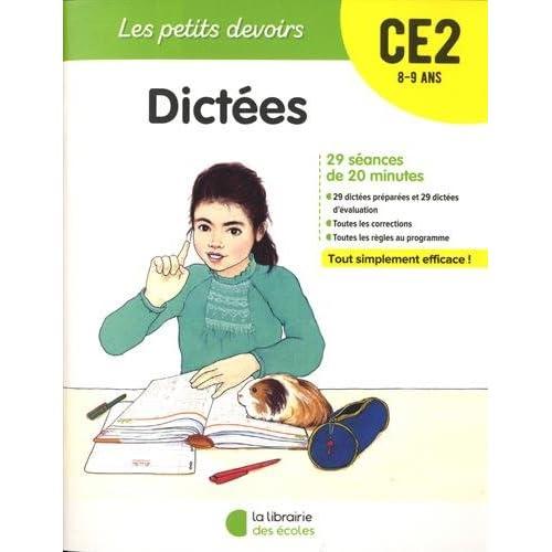 Les Petits devoirs - Dictées CE2