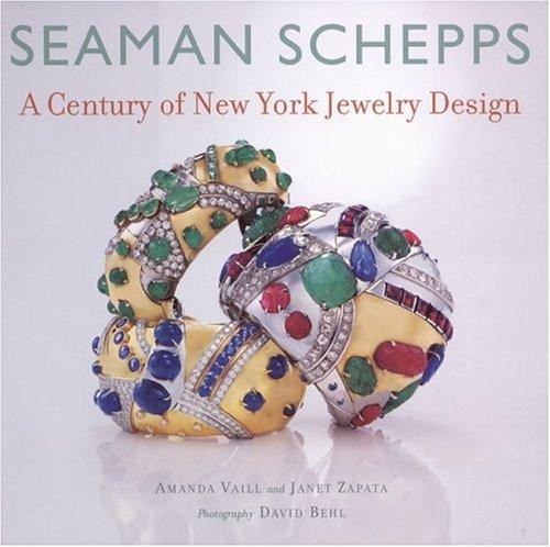 Portada del libro Seaman Schepps: A Century of New York Jewelry Design by Amanda Vaill (2004-09-01)