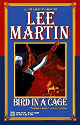 Bird In A Cage by Lee Martin (1996-12-01)