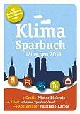 Klimasparbuch München 2014: Klima schützen & Geld sparen