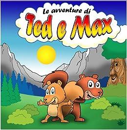 Le Avventure di Ted e Max di [Mencaroni, Spartaco]