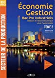 economie gestion bac pro industriels m?tiers de l ?lectronique et de l automobile tome 2