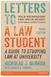 Letters to a Law Student: A Guide to Studying Law at University