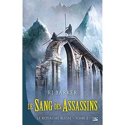 Le Sang des assassins: Le Royaume blessé, T2