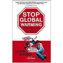 Stop Global Warming (Speaker's Corner): The Solution Is You!