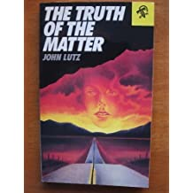 The Truth of the Matter by John Lutz (1988-10-02)