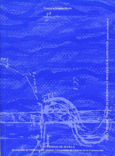 Agua y ciudad: Análisis de estrategias y proceso de planificación (Arquitectura, Textos de Doctorado del IUACC)