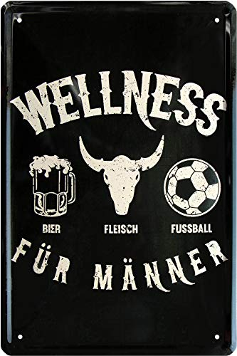 Wellness für Männer - Bier Fleisch Fußball 20x30 cm Deko Blechschild 246 -