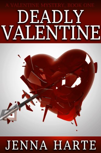 Deadly Valentine: A Valentine Mystery Book One (English Edition)