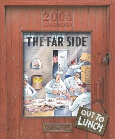 The Far Side Out to Lunch 2004 Wall Calendar by Gary Larson (July 01,2003)