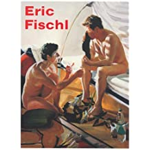 Eric Fischl: It's Where I Look...It's How I See...Their World, My World, the World by Jean-Christophe Ammann (2009-02-01)