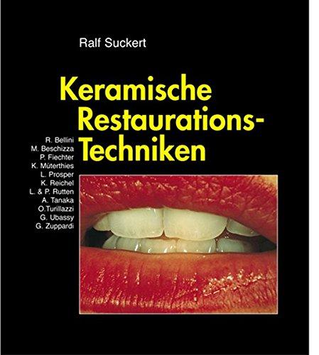 Keramische Restaurations-Techniken (Livre en allemand)