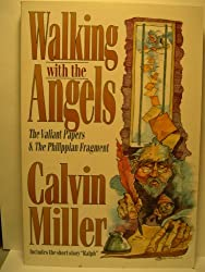 Walking With the Angels: The Valiant Papers and the Phillippian Fragment