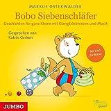 Bobo Siebenschläfer. Geschichten für ganz Kleine mit KlangErlebnissen und Musik