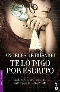 Te lo digo por escrito par  Angeles De Irisarri