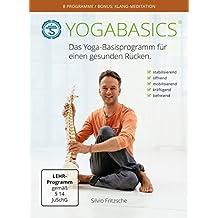 YOGABASICS: Das Yoga-Basisprogramm für einen gesunden Rücken