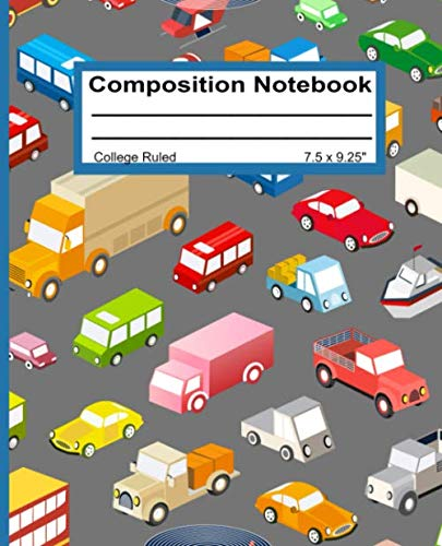 Composition Notebook: College Ruled Blank Writing Notebook Journal Back to School Supplies Pad Diary for Girls Boys Kids Students Teachers Teens Cute Cars and Trucks Pattern