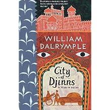 City of Djinns: A Year in Delhi by William Dalrymple (1996-04-30)