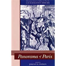 """Panorama of Paris: Selections from """"Le Tableau de Paris"""": Selections from """"Le Tableau De Paris"""""""