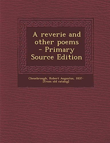 A Reverie and Other Poems - Primary Source Edition