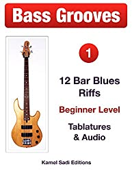 Bass Grooves Vol. 1: 12 Bar Blues Riffs (English Edition)