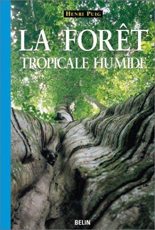 La forêt tropicale humide par Henri Puig