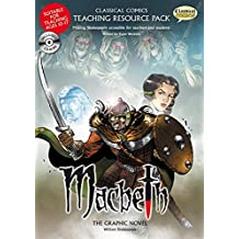 Macbeth Teaching Resource Pack (Classical Comics Teaching Resource Pack)