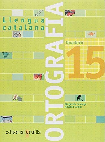 Quadern ortografia 15. Llengua catalana - 9788466111027