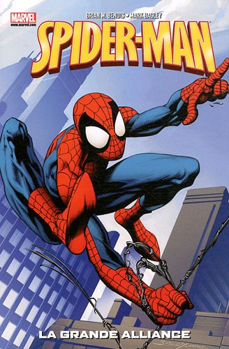 Spider-Man T01 par Brian Michael Bendis, Mark Bagley, Stuart Immonen