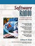 Software Radio - A Modern Approach to Radio Engineering
