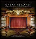 Great Escapes: New Designs for Home T...