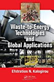 #8: Waste-to-Energy Technologies and Global Applications