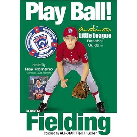 Play Ball: Basic Fielding