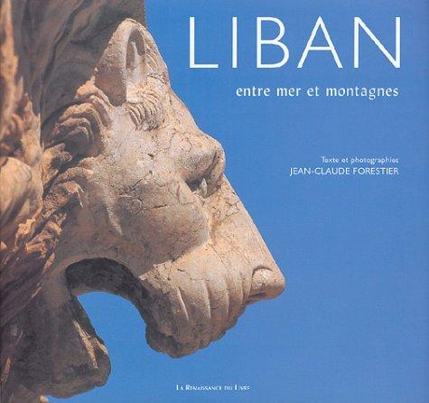 Liban, entre mer et montagnes