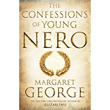 The Confessions of Young Nero (English Edition)